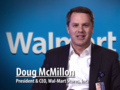 Doug McMillon, President and CEO, Wal-Mart Stores Inc.