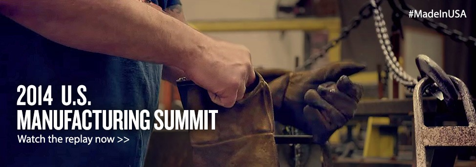 2014 US Manufacturing Summit Replay Homepage Banner