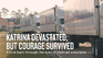 "Banner image reads ""Katrina Devastated, But Courage Survived"""