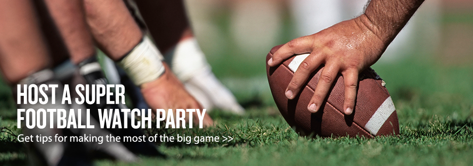 Host a Super Football Watch Party