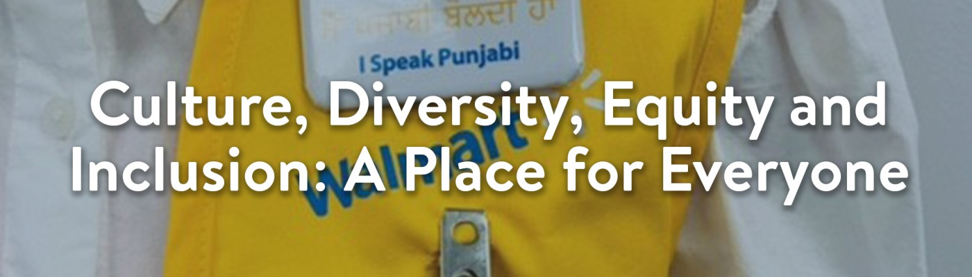 Culture, Diversity, Equity and Inclusion: A Place for Everyone