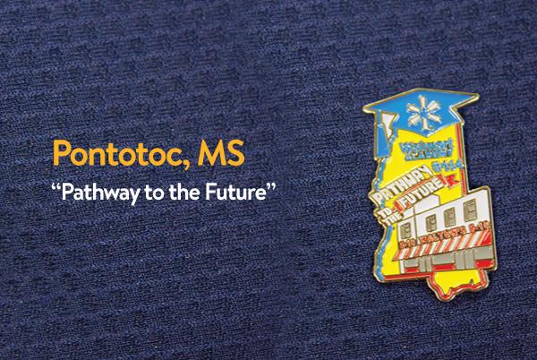 Walmart Academy Pin - Pontotoc, Mississippi