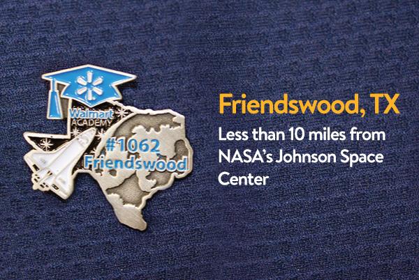 Walmart Academy Pin - Friendswood, Texas
