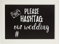 Please Hashtag our wedding sign from George
