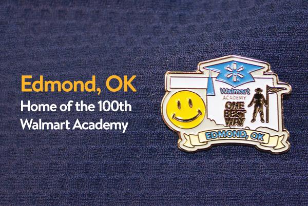 Walmart Academy Pin - Edmond, Oklahoma