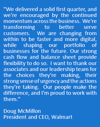 Quote from Doug McMillon on Q1Fy19